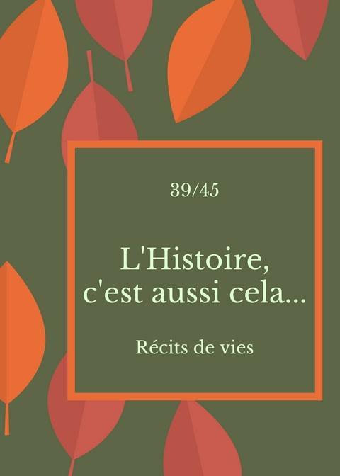 L'Histoire c'est aussi cela